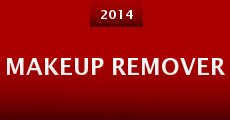 Makeup Remover (2014)