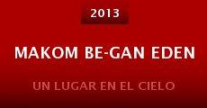 Makom be-gan eden (2013)