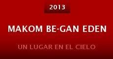 Makom be-gan eden (2013) stream