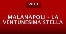 Malanapoli - la ventunesima stella (2013)