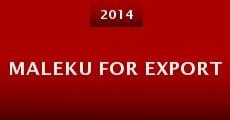 Maleku for Export (2014) stream