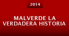 MALVERDE la verdadera historia (2014) stream
