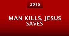 Man Kills, Jesus Saves (2016)
