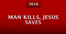 Película Man Kills, Jesus Saves