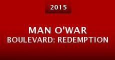 Película Man O'War Boulevard: Redemption