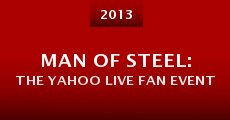 Man of Steel: The Yahoo Live Fan Event (2013) stream