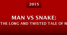 Man vs Snake: The Long and Twisted Tale of Nibbler (2014)