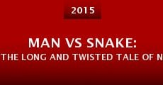 Man vs Snake: The Long and Twisted Tale of Nibbler (2014) stream