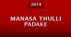 Manasa Thulli Padake (2014) stream