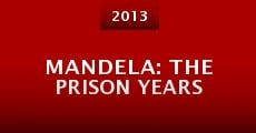 Película Mandela: The Prison Years
