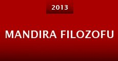 Mandira Filozofu (2013)