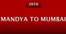 Película Mandya to Mumbai