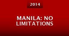Película Manila: No Limitations
