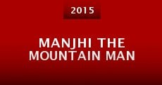 Película Manjhi the Mountain Man