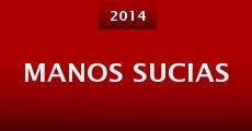 Manos sucias (2014) stream