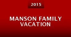 Película Manson Family Vacation