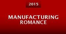 Manufacturing Romance