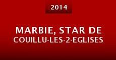 Marbie, star de Couillu-Les-2-Eglises (2014)