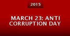 March 23: Anti Corruption Day (2015) stream