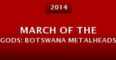 Película March of the Gods: Botswana Metalheads