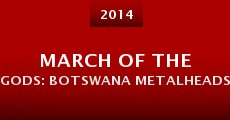 March of the Gods: Botswana Metalheads (2014)