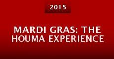 Película Mardi Gras: The Houma Experience