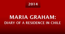 Película Maria Graham: Diary of a Residence in Chile