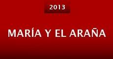 María y el Araña (2013) stream