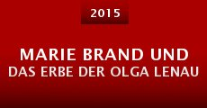 Película Marie Brand und das Erbe der Olga Lenau
