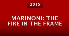 Marinoni: The Fire in the Frame (2014)