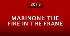 Marinoni: The Fire in the Frame (2014) stream