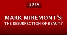 Mark Miremont's: The Resurrection of Beauty (2014) stream
