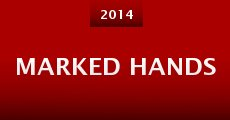 Marked Hands (2014) stream