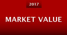 Market Value (2015) stream