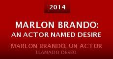 Marlon Brando: An Actor Named Desire (2014)