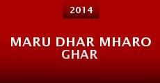 Maru Dhar Mharo Ghar (2014) stream