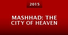 Película Mashhad: The City of Heaven