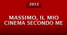 Película Massimo, il mio cinema secondo me