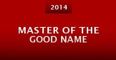Master of the Good Name (2014)