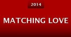 Película Matching Love
