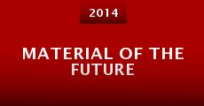 Material of the Future (2015)