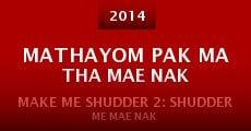 Mathayom pak ma tha Mae Nak (2014) stream