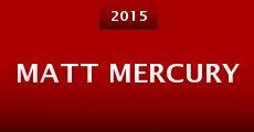 Película Matt Mercury
