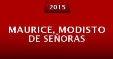 Maurice, Modisto de Señoras (2015)