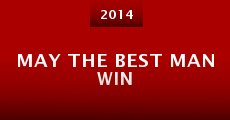 Película May the Best Man Win