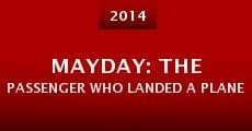 Mayday: The Passenger Who Landed a Plane (2014) stream