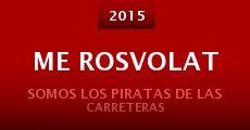 Me Rosvolat (2015)