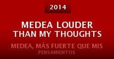 Medea Louder Than My Thoughts (2014) stream