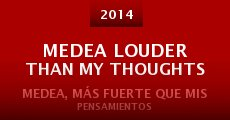 Medea Louder Than My Thoughts (2014)