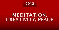 Meditation, Creativity, Peace